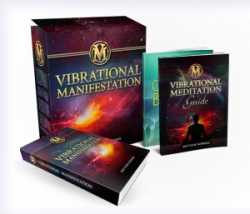 Vibrational Manifestation