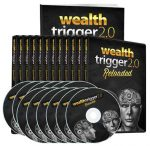 Wealth Trigger Is Back - Reprogram Your Mind