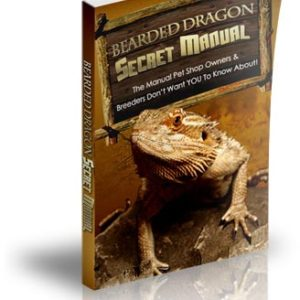 Bearded Dragon Secret Manual - For Pet Shop Owners And Breeders