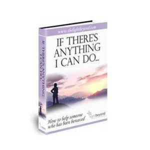 If There's Anything I Can Do - Grief Guide Ebook