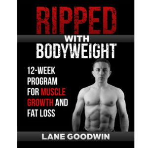Ripped With Bodyweight 12-Week Program